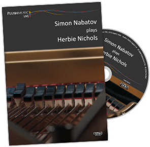 Simon Nabatov plays Herbie Nichols DVD